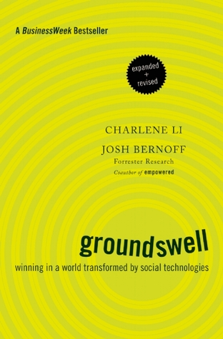 Review Groundswell, Expanded and Revised Edition: Winning in a World Transformed by Social Technologies PDF