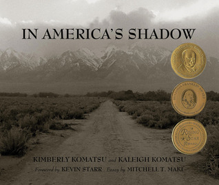 In America's Shadow (Carter G Woodson Award Book by Kimberly Komatsu