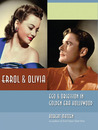 Errol & Olivia: Ego & Obsession in Golden Era Hollywood