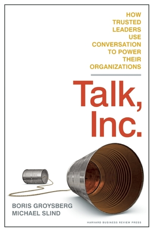 Talk, Inc. by Boris Groysberg