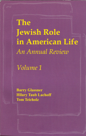 The Jewish Role in American Life: An Annual Review, Volume 1