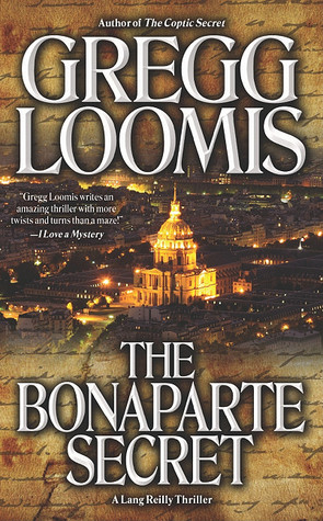 The Bonaparte Secret by Gregg Loomis