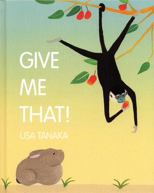 Give Me That! by USA Tanaka