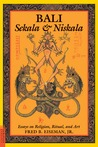 Bali: Sekala and Niskala : Essays on Religion, Ritual, and Art (Bali--Sekala & Niskala)