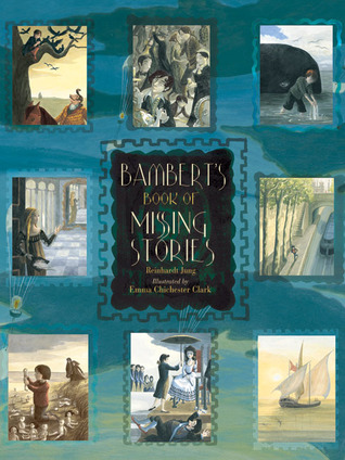 Bambert's Book of Missing Stories by Reinhardt Jung