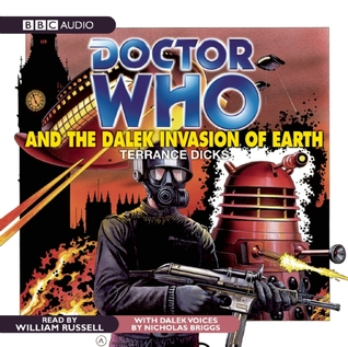 Doctor Who and the Dalek Invasion of Earth (Doctor Who Library (Target) #17)