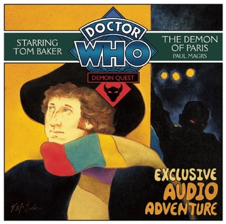 Doctor Who: Demon Quest, Part 2 - The Demon of Paris Fourth Doctor-Talking Books