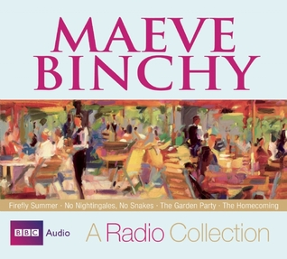 Maeve Binchy: A Radio Collection: Four BBC Full-Cast Story Collections