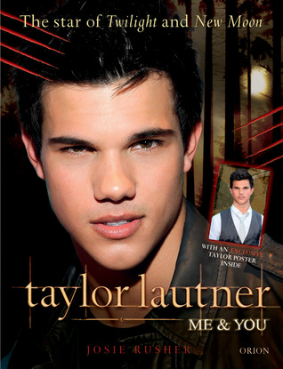 Taylor Lautner Me and You by Josie Rusher