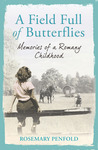 A Field Full of Butterflies: Memories of a Romany Childhood