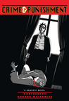 Crime and Punishment: A Graphic Novel (Illustrated Classics)
