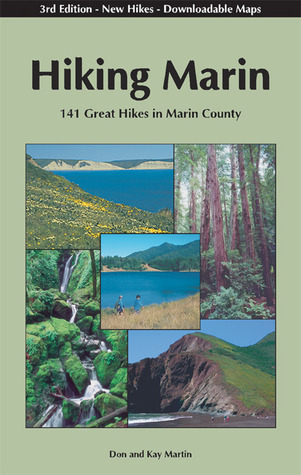 Hiking Marin: 141 Great Hikes in Marin County