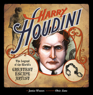 Harry Houdini by Janice Weaver