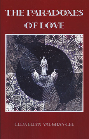 The Paradoxes of Love by Llewellyn Vaughan-Lee