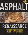 Asphalt Renaissance by B. Hansen