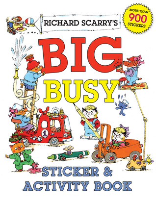 Richard Scarry's Big Busy Sticker & Activity Book