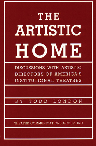The Artistic Home by Todd London