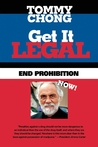 Get It Legal: End Prohibition Now!