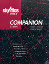 Sky Atlas 2000.0 Companion, 2nd Edition: Descriptions and Data for all 2,700 Star Clusters, Nebulae, and Galaxies Shown in Sky Atlas 2000.0, 2nd Edition