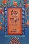 A Few Words in the Mother Tongue: Poems Selected and New (1971-1990)