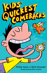 Kids' Quickest Comebacks