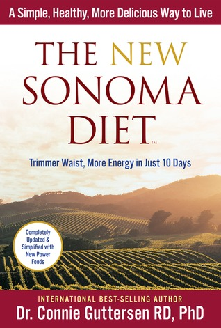 The New Sonoma Diet by Connie Guttersen