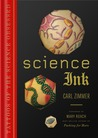 Science Ink by Carl Zimmer