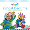 eebee's Adventures Almost Bedtime: A Night-night Adventure