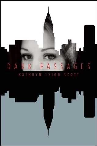 Dark Passages by Kathryn Leigh Scott