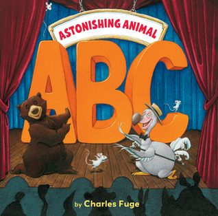 Astonishing Animal ABC by Charles Fuge