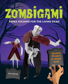 Zombigami: Paper Folding for the Living Dead