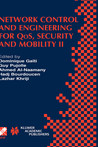 Network Control and Engineering for Qos, Security and Mobility II: Ifip Tc6 / Wg6.2 & Wg6.7 Second International Conference on Network Control and Engineering for Qos, Security and Mobility (Net-Con 2003) October 13 15, 2003, Muscat, Oman