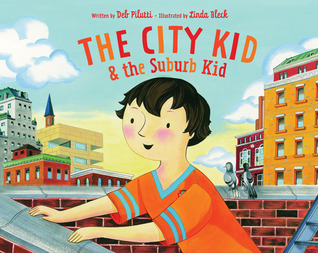 The City Kid & the Suburb Kid by Deb Pilutti