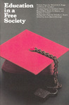 Education in a Free Society by Anne H. Burleigh