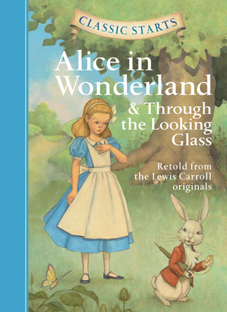 Alice in Wonderland & Through the Looking-Glass by Eva Mason