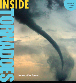 Inside Tornadoes by Mary Kay Carson