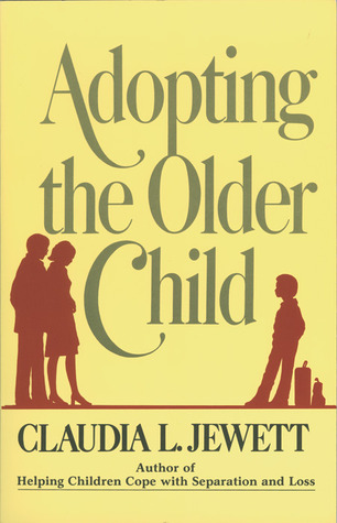 Adopting the Older Child by Claudia Jewett Jarrett
