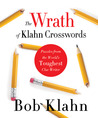 The Wrath of Klahn Crosswords: Puzzles from the World's Toughest Clue Writer