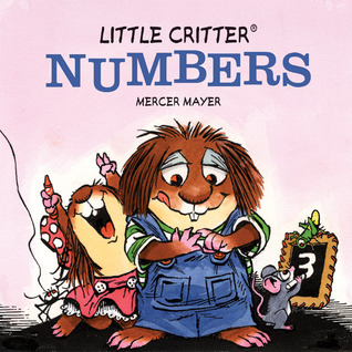 Little Critter: Numbers  by  Mercer Mayer