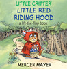 Little Red Riding Hood by Mercer Mayer