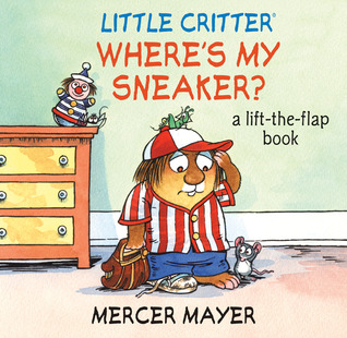 Where's My Sneaker? by Mercer Mayer