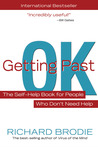 Getting Past OK: The Self-Help Book for People Who Don�t Need Help