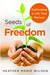 Seeds of Freedom: Cultivati...
