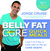 The Belly Fat Cure Quick Meals by Jorge Cruise