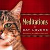 Meditations for Cat Lovers