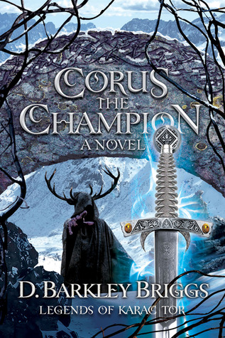Corus the Champion by D. Barkley Briggs