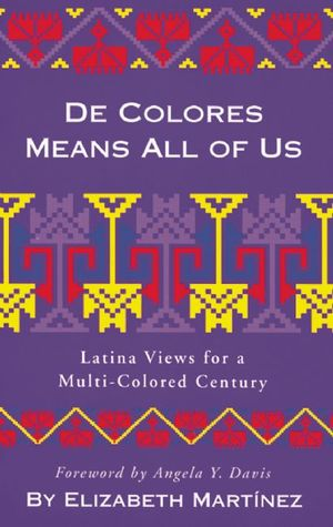 De Colores Means All of Us by Elizabeth Martínez