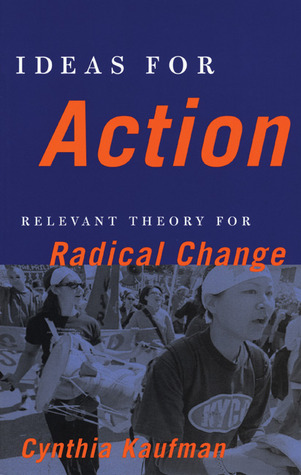 Free download Ideas for Action: Relevant Theory for Radical Change PDB by Cynthia Kaufman, Elizabeth Martínez