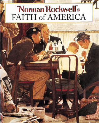 Download online for free Norman Rockwell's Faith of America by Fred Bauer, Norman Rockwell PDB