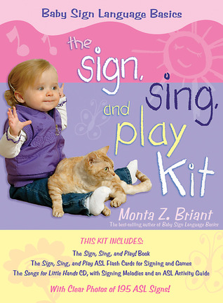 "The ""Sign, Sing, and Play"" Kit"
